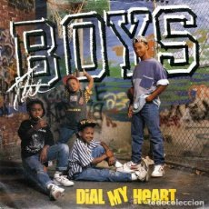 Discos de vinilo: THE BOYS – DIAL MY HEART - SINGLE SPAIN 1988, HIP HOP . Lote 107729795