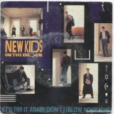 Discos de vinilo: NEW KIDS ON THE BLOCK_LET'S TRY IT AGAIN / DIDN'T I (BLOW YOUR MIND)_VINILO 7'' EDICION EU_1990. Lote 107730251