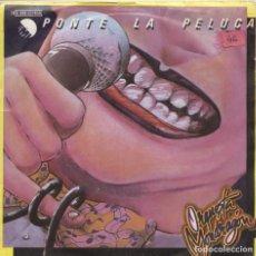 Discos de vinilo: ORQUESTA MONDRAGÓN_PONTE LA PELUCA/MUÑECA HINCHABLE_VINILO 7'' SINGLE EDICION ESPAÑOLA_1979. Lote 107771519