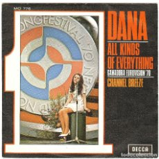 Discos de vinilo: DANA .- ALL KINDS OF EVERYTHING / CHANNEL BREEZE.. Lote 107805463