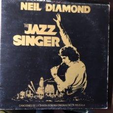 Discos de vinilo: THE JAZZ SINGER. NEIL DIAMOND. Lote 107815238