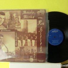 Discos de vinilo: MANOLO MIRAS CON LOS STEREOS 1975 LP, !!DIFICIL!!, LOTE 338. Lote 107829659