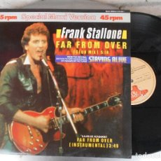 Discos de vinilo: FRANK STALLONE FAR FROM OVER STAYING ALIVE MAXI. Lote 107832535
