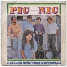 Discos de vinilo: PIC NIC_NEGRA ESTRELLA/CALLATE NIÑA_JEANNETTE_VINILO 7'' SINGLE ESPAÑOL_1967. Lote 107855455