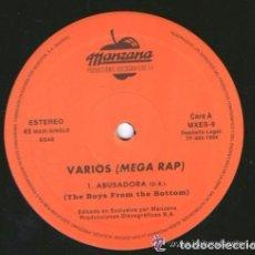 Discos de vinilo: VARIOS (MEGA RAP) - ABUSADORA (THE BOYS FROM THE BOTTOM)_ESA CHICA ME VACILA - MAXI SPAIN 1994. Lote 107859831