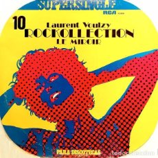 Discos de vinilo: LAURENT VOULZY - ROCKOLLECTION + LE MIROIR MAXI SINGLE RCA 1977. Lote 107863867