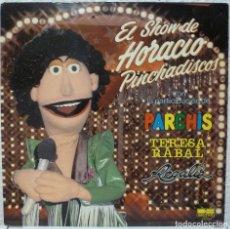 Discos de vinilo: EL SHOW DE HORACIO PINCHADISCOS (LP BELTER 1981) PARCHIS · REGALIZ. Lote 107905895