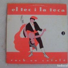 Discos de vinilo: EL TEC I LA TECA 2, ROCK EN CATALÀ. LP DE LOS AÑOS 90 DISCMEDI , NUEVO.. Lote 107909115