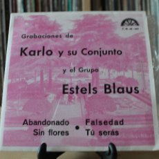 Discos de vinilo: KARLO Y SU CONJUNTO / GRUPO ESTELS BLAUS – EP PROMO 1972. Lote 107940168