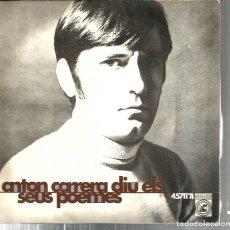 Discos de vinilo: EP ANTON CARRERA DIU ELS SEUS POEMES (DISSENY: PAU RIBA / GUITARRA: LAURA ALMERICH ). Lote 107940243