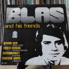 Discos de vinilo: BLAS AND HIS FRIENDS -EP- SPRING SUN + 3 OR SPAIN 1974. Lote 107940331