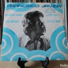 Discos de vinilo: FRANCISCO JAVIER -EP- UN NUEVO AMOR OR SPAIN 70'S. Lote 107942523