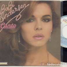 Discos de vinilo: BIBI ANDERSEN / CANTO / SINGLE 45 RPM / EDITADO POR HISPAVOX. Lote 107959883