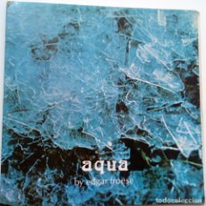 Discos de vinilo: EDGAR FROESE- AQUA BY EDGAR FROESE - SPAIN LP 1975- TANGERINE DREAM- VINILO EN BUEN ESTADO.. Lote 180248412