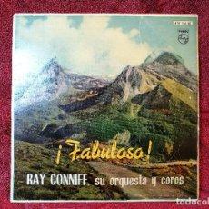 Discos de vinilo: RAY CONNIFF Y ORQUESTA,, FABULOSO,,, EP ESPAÑOL,,,,. Lote 107992275