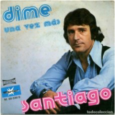 Discos de vinilo: SANTIAGO (EX-LOS ROBERTS) - DIME - SG SPAIN 1976 - MARFER M. 20-330 S . Lote 108005747