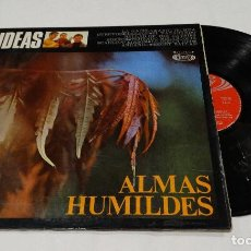 Discos de vinilo: ALMAS HUMILDES - IDEAS FOLK- 1968. Lote 108013211