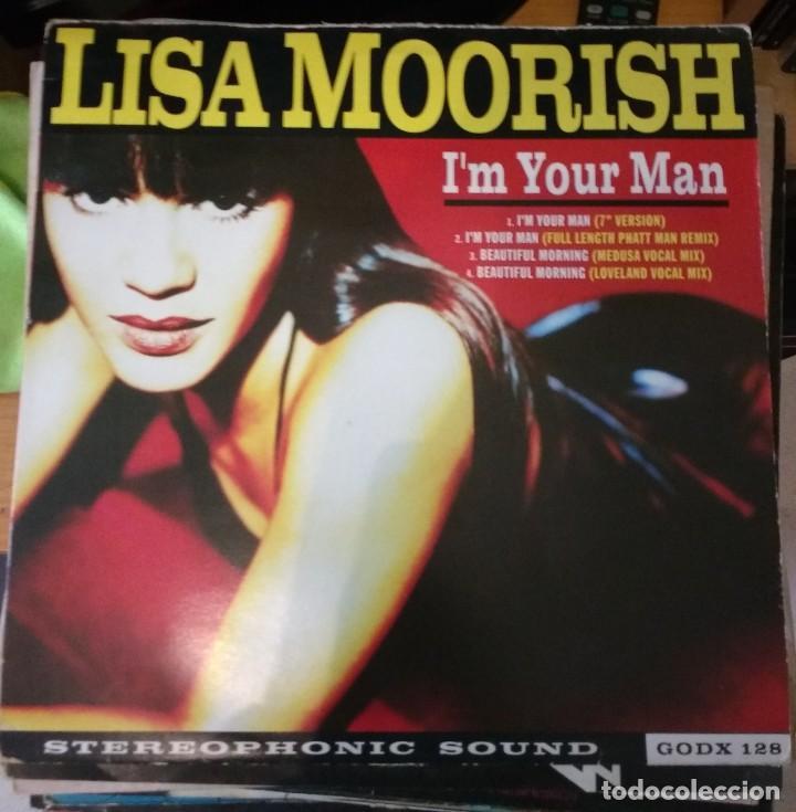LISA MOORISH – I'M YOUR MAN (Música - Discos de Vinilo - Maxi Singles - Disco y Dance)