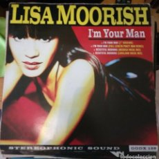 Discos de vinilo: LISA MOORISH – I'M YOUR MAN. Lote 108024071