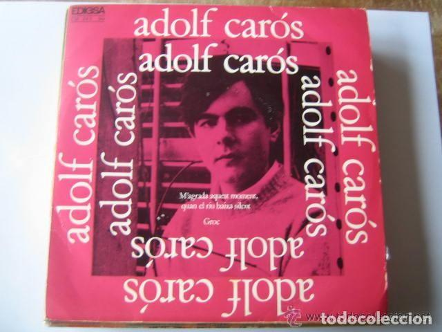 ADOLF CAROS: GROC, M'AGRADA AQUEST MOMENT QUAN EL RIU BAIXA SILENT EDIGSA 1969 COLITA (Música - Discos de Vinilo - Maxi Singles - Solistas Españoles de los 50 y 60)