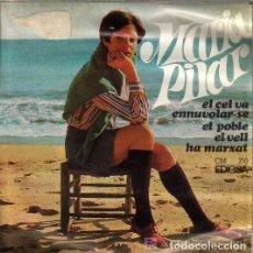 Discos de vinilo: MARIA PILAR: EL CEL VA ENNUVOLAR-SE, EL POBLE, EL VELL, HA MARXAT EDIGSA 1968 LLEO BORRELL . Lote 108048351