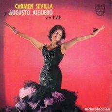 Discos de vinilo: CARMEN SEVILLA Y AUGUSTO ALGUERÓ EN T.V.E., NAVIDADES PHILIPS 1962. Lote 108048551