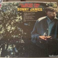 Discos de vinilo: LP-I´LL NEVER FIND ANOTHER YOU SONNY JAMES CAPITOL 2788 USA 196??? COUNTRY. Lote 108049567