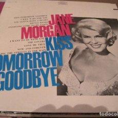 Discos de vinilo: LP-JANE MORGAN KISS TOMORROW GOODBYE EPIC 26247 USA 196????. Lote 108050391