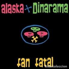 Discos de vinilo: ALASKA Y DINARAMA - FAN FATAL (CD + VINILO) PUBLICADO EL 3 NOVIEMBRE 2017 NUEVO Y PRECINTADO . Lote 108051007