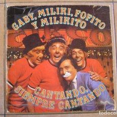 Discos de vinilo: GABY , MILIKI, FOFITO Y MILIKITO – CANTANDO, SIEMPRE CANTANDO - RCA 1980 - LP - P -. Lote 108053931