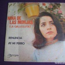 Discos de vinilo: NIÑA DE LAS MONJAS - LA GALLEGUITA SG OLYMPO 1973 RENUNCIA (RUMBA) +1 ANDRES BATISTA - REMOLINO HIJO. Lote 108054279