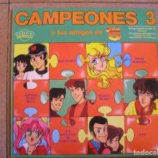 Discos de vinilo: CAMPEONES 3 Y TUS AMIGOS DE TELE 5 - FIVE RECORD 1991 - LP - P. Lote 108055315