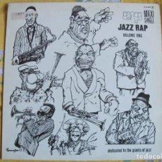 Discos de vinilo: MAXI - JAZZ RAP - JAZZ RAP (VOCAL AND INSTRUMENTAL VERSIONS) (PROMO ESPAÑOL, PRT 1985). Lote 108072915