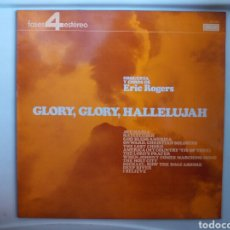 Discos de vinilo - LP ERIC ROGERS GLORY GLORY HALLELUJAH - 108074126
