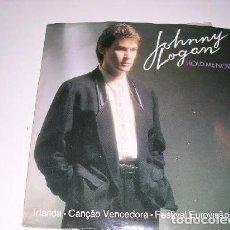 Discos de vinilo: JOHNY LOGAN HOLD ME NOW VENCEDOR EUROVISIÓN 1987. Lote 108076067