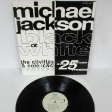 Discos de vinilo: MICHAEL JACKSON - BLACK OR WHITE / THE CLIVILLES & COLE HOUSE CLUB MIX - MAXI 5 VERSIONES EPIC 1991 . Lote 108211391