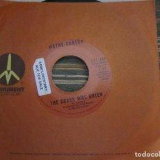 Discos de vinilo: WAYNE CARSON - NEON RAINBOW/THE GRASS WAS GREEN SINGLE PROMO - MONUMENT RECORDS 1972 -. Lote 108242379