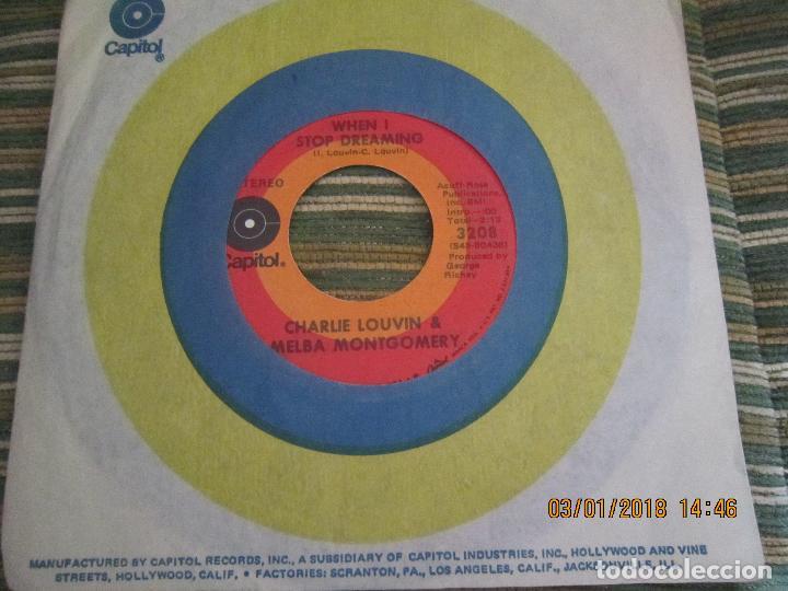 CHARLIE LOUVIN & MELBA MONTGOMERY - WHEN I STOP DREAMING SINGLE U.S.A. -CAPITOL 1971 - STEREO - (Música - Discos - Singles Vinilo - Country y Folk)