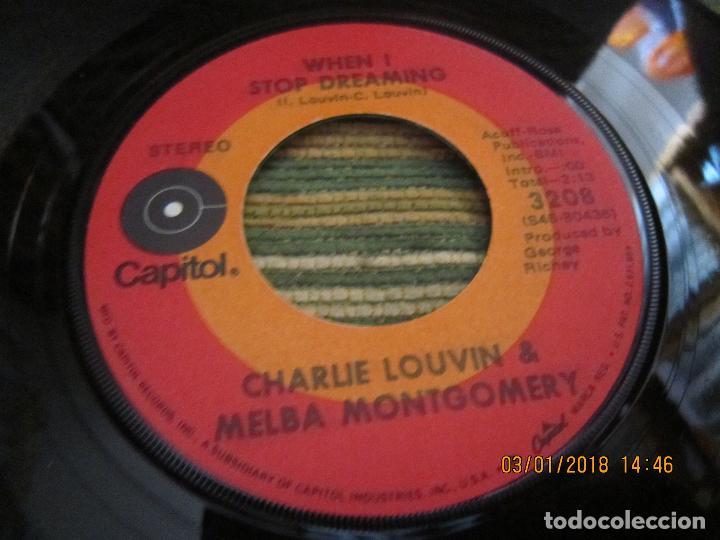 Discos de vinilo: CHARLIE LOUVIN & MELBA MONTGOMERY - WHEN I STOP DREAMING SINGLE U.S.A. -CAPITOL 1971 - STEREO - - Foto 8 - 108244311