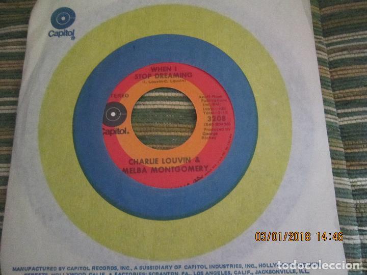Discos de vinilo: CHARLIE LOUVIN & MELBA MONTGOMERY - WHEN I STOP DREAMING SINGLE U.S.A. -CAPITOL 1971 - STEREO - - Foto 9 - 108244311