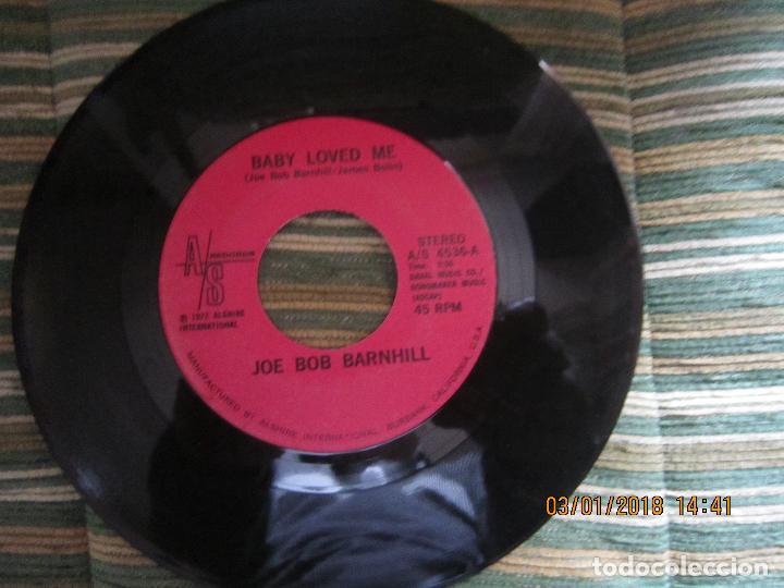 Discos de vinilo: JOE BOB BARNHILL - BABY LOVED ME / COUNTRY MUSIC MAN - SINGLE - ORIGINAL USA A/S 1972 STEREO - Foto 2 - 108245655
