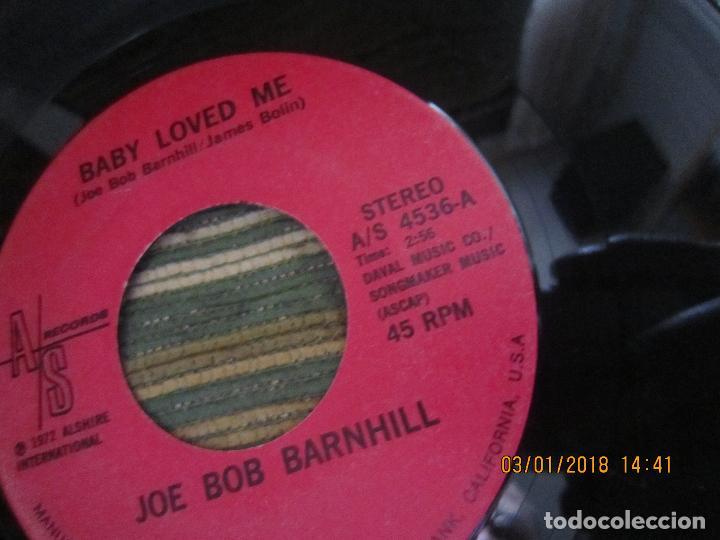 Discos de vinilo: JOE BOB BARNHILL - BABY LOVED ME / COUNTRY MUSIC MAN - SINGLE - ORIGINAL USA A/S 1972 STEREO - Foto 3 - 108245655