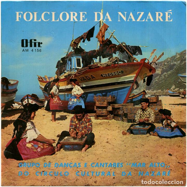 GRUPO DE DANÇAS E CANTARES MAR ALTO DO CIRCULO CULTURAL DA NAZARÉ -FOLCLORE DA NAZARÉ - EP PORTUGAL (Música - Discos de Vinilo - Maxi Singles - Étnicas y Músicas del Mundo)