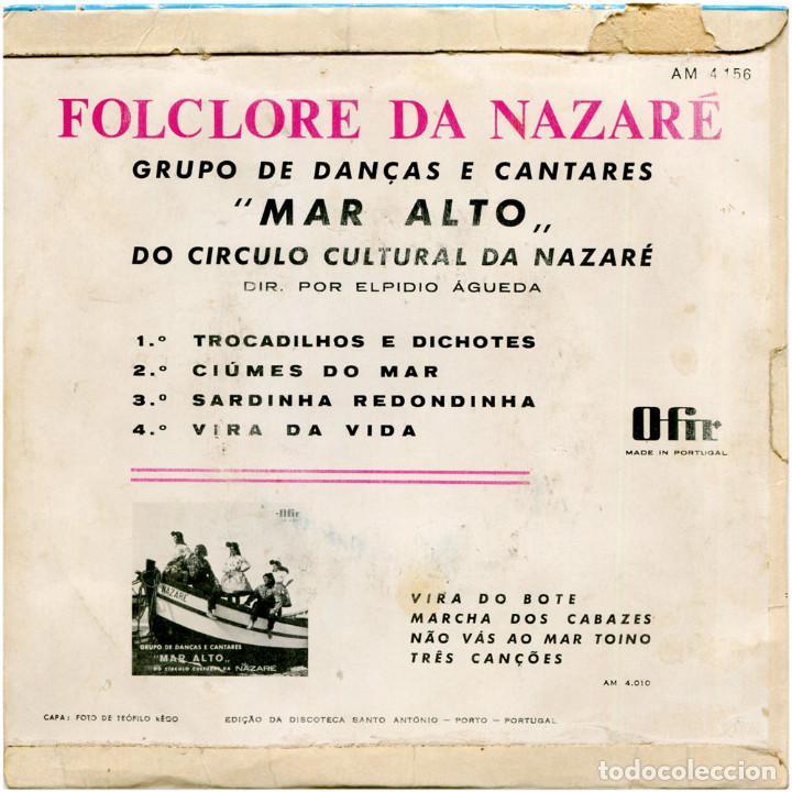 Discos de vinilo: Grupo de Danças e Cantares Mar Alto do Circulo Cultural da Nazaré -Folclore da Nazaré - Ep Portugal - Foto 2 - 108277651