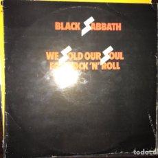 Discos de vinilo: WE SOLD OUR SOUL FOR ROCK 'N' ROLL. BLACK SABBATH. Lote 108285591