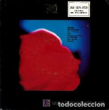 BB SIN SED - TESORO DE PALABRAS,/ PIEDRA DE AGUILAS GRABADO EN DIRECTO EN RAC TIME (Música - Discos - Singles Vinilo - Grupos Españoles de los 90 a la actualidad)
