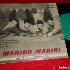Discos de vinilo: MARINO MARINI Y SU CUARTETO: ROCK AROUND THE CLOCK-LA PIU BELLA DEL MONDO-ONLY YOU + 1. Lote 158003902