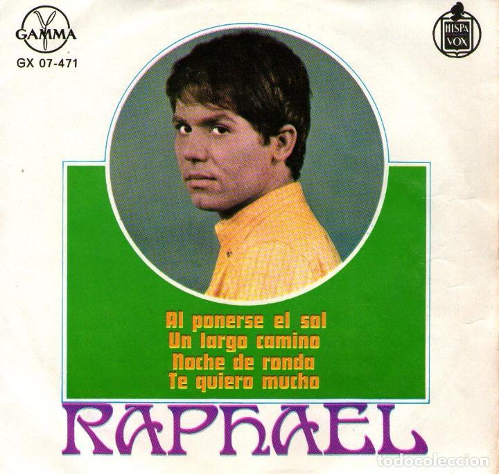 RAPHAEL - EP SINGLE VINILO 7'' - AL PONERSE EL SOL + 3 - EDITADO EN MÉXICO POR GAMMA (Música - Discos de Vinilo - EPs - Solistas Españoles de los 70 a la actualidad)