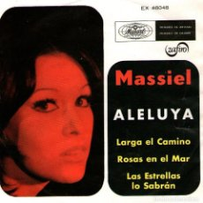 Discos de vinilo: MASSIEL - EP SINGLE VINILO 7'' - ALELUYA + 3 - EDITADO EN MÉXICO / MÉJICO POR MUSART. Lote 108327215