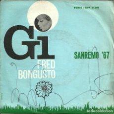 Discos de vinilo: FESTIVAL SANREMO'67 - FRED BONGUSTO - GI / CIELO AZZURRO - 1967. Lote 108330767